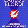 """LIBROS: """"¿Quiénes mandan de verdad en España?"""" de Carlos Elordi"""